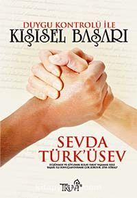 Duygu Kontrolü ile Kişisel Başarı - Sevda Türküsev pdf epub