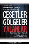 Cesetler Gölgeler Yalanlar & Türkiye'deki Faili Meçhullerin ve Kayıpların Tam Listesi