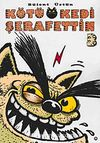 Kötü Kedi Şerafettin 3