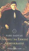 Osmanlı'da Ermeni Aristokrasisi