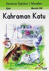 Kahraman Katu