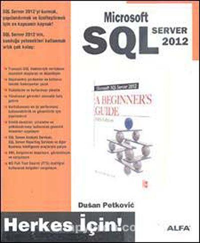 Microsoft SQL Server 2012 / Herkes İçin! - Dusan Petkovic pdf epub