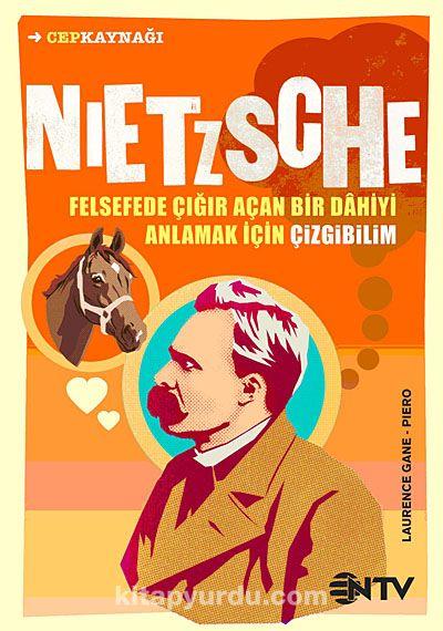 NietzscheFelsefede Çığır Açan Bir Dahiyi Anlamak İçin Çizgibilim - Laurence Gane Piero pdf epub