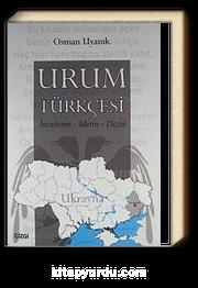 Urum Türkçesi & İnceleme - Metin - Dizin