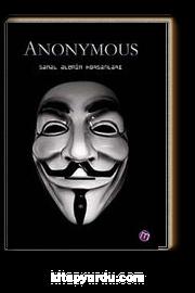 Anonymous / Sanal Alemin Korsanları