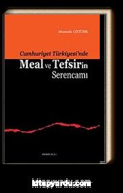 Meal ve Tefsirin Serencamı (Cumhuriyet Türkiyesi'nde)