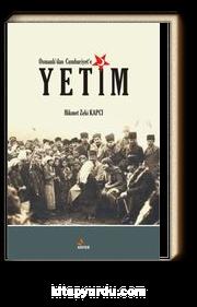 Osmanlı'dan Cumhuriyet'e Yetim