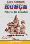 Konu Anlatımlı Rusça Fiilller ve Fiil Çekimleri