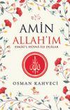 Amin Allah'ım & Esmaü'l Hüsnalar ile Dualar