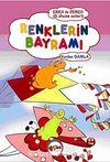 Renklerin Bayramı / Eren ile Ceren İlk Okuma Serisi