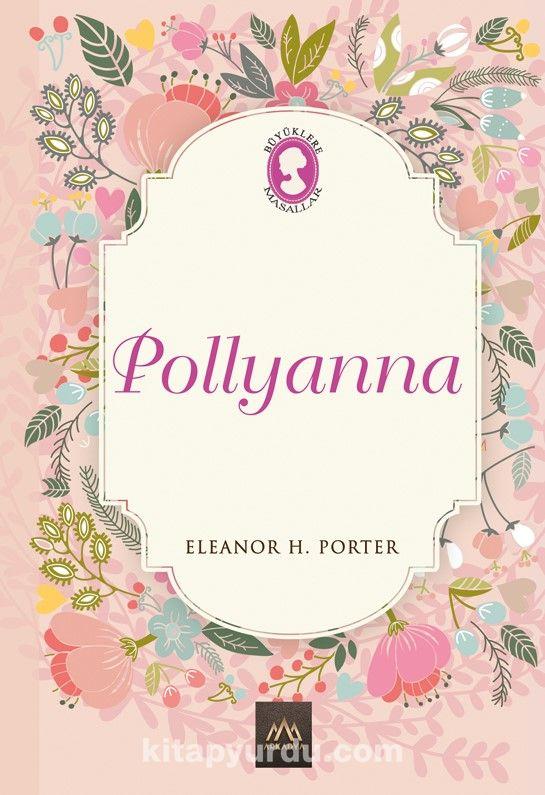 Pollyanna (Ciltli Özel Bez Baskı) - Eleanor H. Porter pdf epub