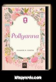 Pollyanna (Ciltli Özel Bez Baskı)
