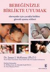 Bebeğinizle Birlikte Uyumak & Ebeveynler İçin Çocukla Birlikte Güvenli Uyuma Rehberi