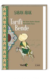 Tarifi Bende & Bir İslam Aydını Olarak Nasreddin Hoca