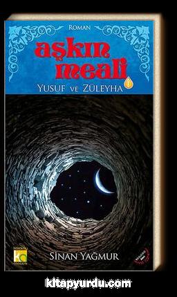 Aşkın Meali -1 & Yusuf ve Züleyha