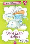 Dans Eden Balina / Artık Okuyorum -9