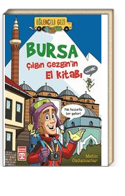 Bursa & Çılgın Gezginin El Kitabı