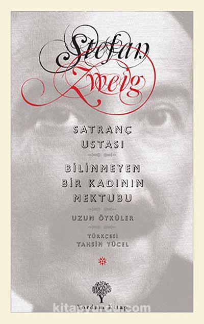 Satranç Ustası / Bilinmeyen Bir Kadının Mektubu - Stefan Zweig pdf epub