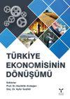 Türkiye Ekonomisinin Dönüşümü & 2000'li Yıllarda Türkiye Ekonomisi