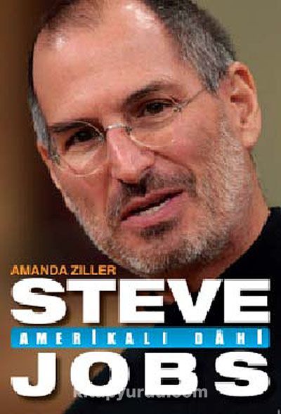 Steve Jobs: Amerikalı Dahi - Amanda Ziller pdf epub