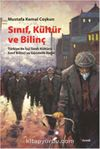 Sınıf Kültür ve Bilinç & Türkiye'de İşçi Sınıfı Kültürü, Sınıf Bilinci ve Gündelik Hayat