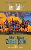 Yeni Bahar / Zaman Çarkı Başlangıç Kitabı