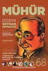Mühür İki Aylık Şiir ve Edebiyat Dergisi Yıl:12 Sayı:68 Ocak-Şubat 2017