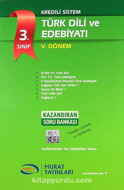 3. Sınıf V. Dönem Kredili Sistem Türk Dili ve Edebiyatı - Komisyon pdf epub