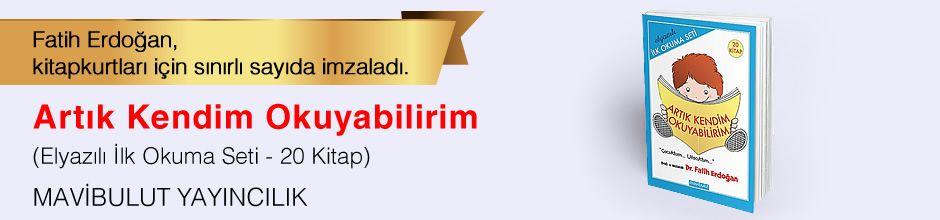Artık Kendim Okuyabilirim (Elyazılı İlk Okuma Seti - 20 Kitap). Fatih Erdoğan, Kitapkurtları için Sınırlı Sayıda İmzaladı.