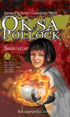 Oksa Pollock & Sihirli Kitap (Ciltli)