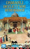 Osmanlı Devleti'nde Bürokrasi