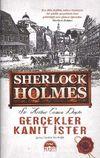 Gerçekler Kanıt İster Sherlock Holmes (Ciltli)