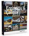 Erginoğlu - Çalışlar / Selected Works 1993-2010 (İngilizce)