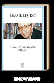 """""""Hayali Kürdistan""""ın Dirilişi"""