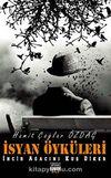 İsyan Öyküleri & İncir Ağacını Kuş Diker