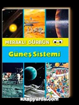 Meraklı Dürbün - Güneş Sistemi