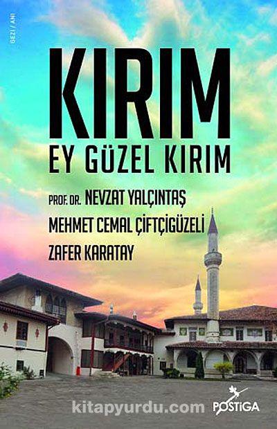 Kırım Ey Güzel Kırım - Mehmed Cemal Çiftçigüzeli pdf epub
