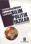 Küreselleştirme Karşıtı Bilim Politik Yazılar
