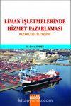 Liman İşletmelerinde Hizmet Pazarlaması & Pazarlama İletişimi