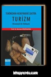 Terörizmin Hedefindeki Sektör: Turizm & Kronolijik Bir Yaklaşım