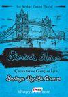 Suçluyu Uzakta Arama / Sherlock Holmes Çocuklar ve Gençler İçin