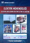 Elektrik Mühendisliği Elektrik Enerjisinin Üretimi İletimi ve Dağıtımı