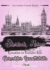 Gerçekler Yanıltabilir / Sherlock Holmes Çocuklar ve Gençler İçin