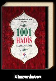 Kütüb-i Sitte'den Seçme 1001 Hadis (Açıklamalı)