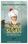 Mimar Sinan & Bin Yılın Taş Ustası