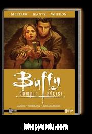 Buffy Vampir Avcısı Albüm 7 : Türbülans - Alacakaranlık