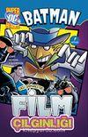 Batman - Deli Şapkacının Film Çılgınlığı