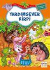 Yardımsever Kirpi / Neşeli Orman Hikayeleri