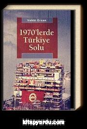1970'lerde Türkiye Solu