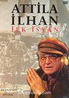 Attila İlhan İlk İsyan (DVD)
